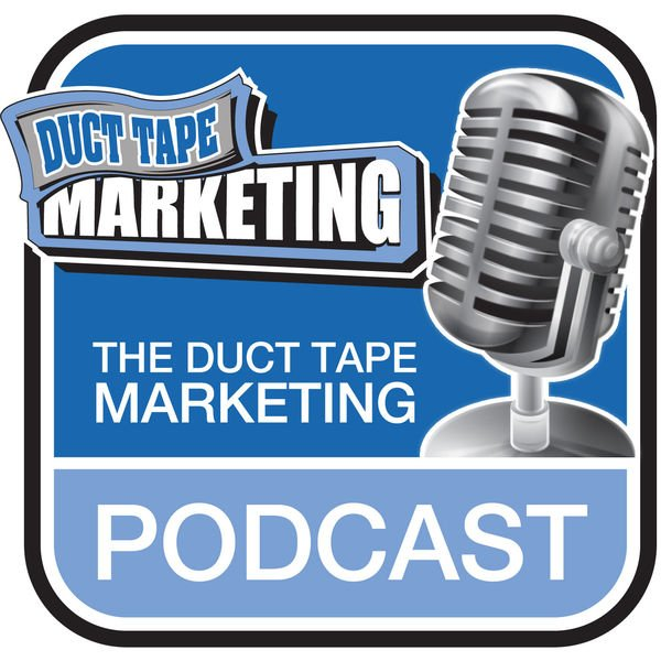 Best podcasts: Duct Tape Marketing