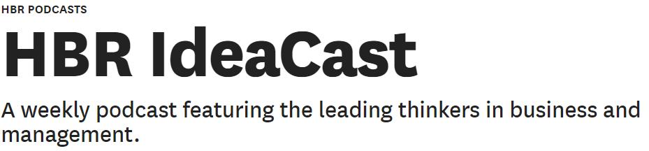 Best Podcasts: HBR IdeaCast